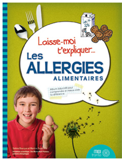 Post image for Laisse-moi t'expliquer… Les allergies alimentaires